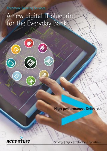 Accenture bank of things accenture it blueprint for the everyday bank malvernweather Images