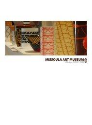 PDF of 2007/08 Annual Report - Missoula Art Museum