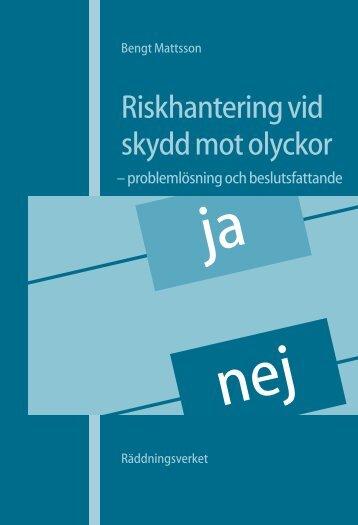 Riskhantering vid skydd mot olyckor