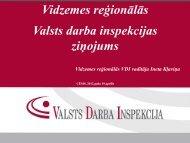Vidzemes reģionālās Valsts darba inspekcijas ziņojums