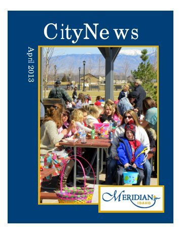 April 2013 CityNews - REVISED - City of Meridian