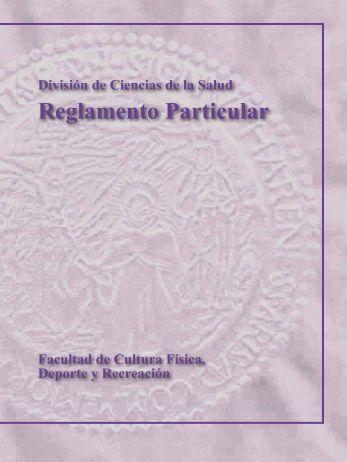 Reglamento Particular - Facultad de Cultura Física - Universidad ...