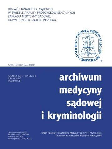 Pełny numer do pobrania (*.pdf) - Archiwum Medycyny Sądowej i ...