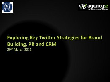 Exploring Key Twitter Strategies for Brand Building, PR and CRM ...
