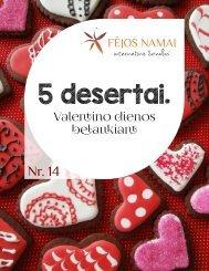 5 receptai. Valentinos dienos belaukiant