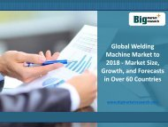 BMR : Global Welding Machine Market to 2018 - Market Size, Growth, and Forecasts