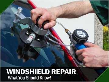 Windshield Repair in Dallas – Things You Should Know!