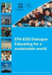EFA-ESD dialogue: educating for a sustainable ... - unesdoc - Unesco