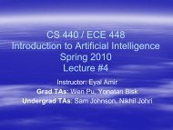 CS 440 / ECE 448 Introduction to Artificial Intelligence Spring 2010 ...