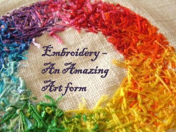 Embroidery – An Amazing Art form