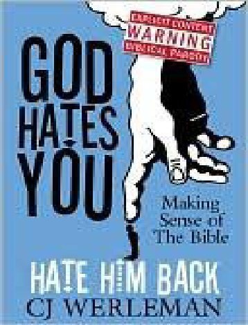 c-j-werleman-god-hates-you-hate-him-back-making-sense-of-the-bible-2009