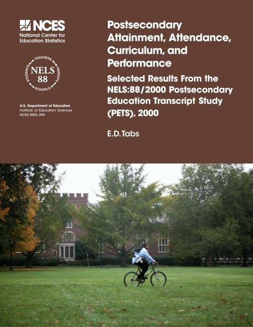 Postsecondary Attainment, Attendance, Curriculum, and ...