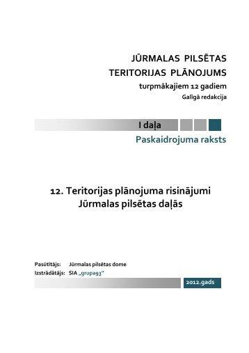 12. Teritorijas plānojuma risinājumi Jūrmalas pilsētas daļās - Grupa93
