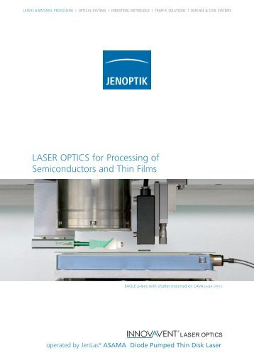 LASER OPTICS for Processing of Semiconductors and Thin Films