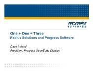 One + One = Three - Dave Ireland, Progress Software - Radius