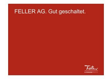 FELLER AG Gut geschaltet FELLER AG. Gut ... - Electronics4you