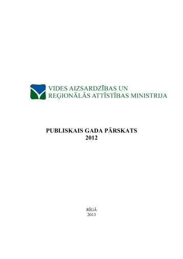 PUBLISKAIS GADA PĀRSKATS 2012 - Vides ministrija