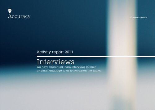 Read the complete interviews - Accuracy