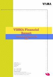 VISMA Financial Report VISMA Financial Report