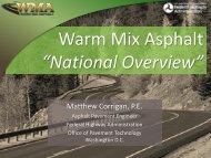 Warm Mix Asphalt - Pavements/Materials Conference