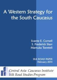 2015-cornell-starr-tsereteli-a-western-strategy-for-the-caucasus
