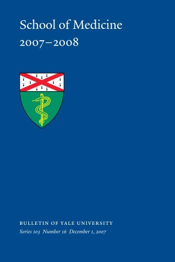 School of Medicine 2007–2008 - Yale University