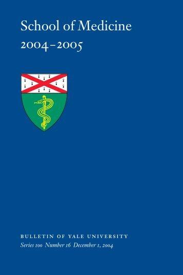 School of Medicine 2004–2005 - Yale University