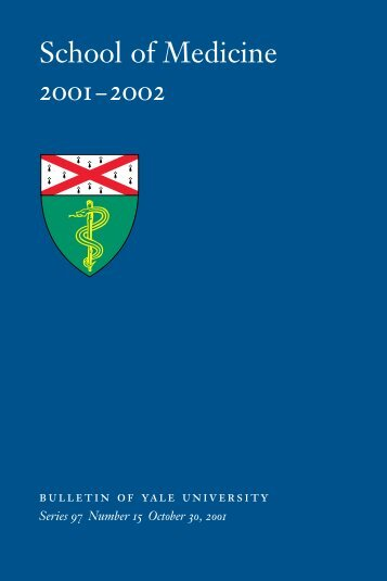 School of Medicine 2001–2002 - Yale University