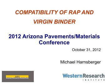 Compatibility of RAP & Virgin Binders - Pavements/Materials ...