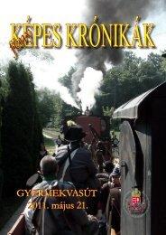 GYERMEKVASÚT 2011. május 21. - Magyar Huszár