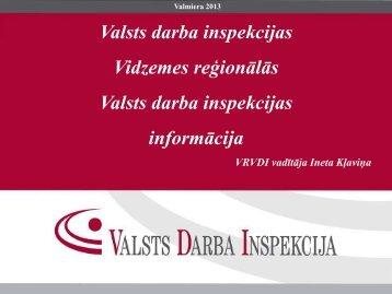VDI Vidzemes reģionālās Valsts darba inspekcijas informācija