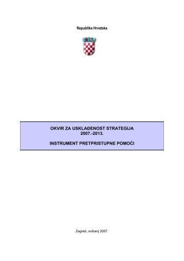 okvir za usklađenost strategija 2007. - Ministarstvo regionalnoga ...