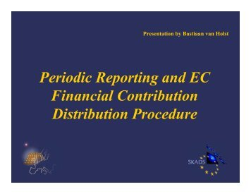 Periodic Reporting and EC Financial Contribution ... - skads