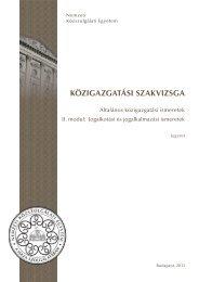 Jogalkotási és jogalkalmazási ismeretek - Nemzeti Közszolgálati ...