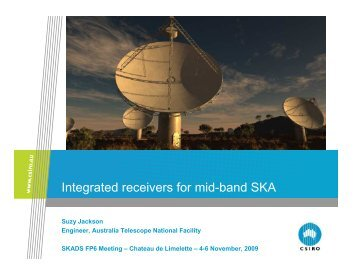 Integrated receivers for mid-band SKA - Square Kilometre Array ...