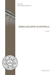 Közigazgatási alapvizsgázók tankönyve (2013) - és Továbbképzési ...