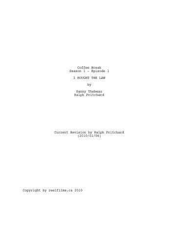 Coffee Break - S1E1 - I bought the Law v3a.fdx Script - Reelfilms