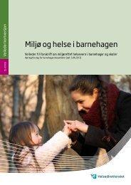 Miljø og helse i barnehagen (pdf) - Norsk Forum for Bedre Innemiljø ...