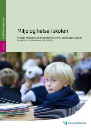 Miljø og helse i skolen (pdf) - Norsk Forum for Bedre Innemiljø for Barn