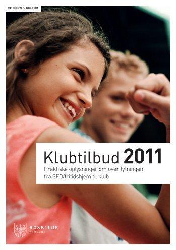 Klubtilbud2011 - Klub Østervang og Klub Vor Frue - Roskilde ...