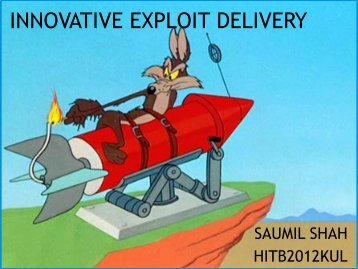 D2T2 - Saumil Shah - Innovative Approaches to Exploit Delivery