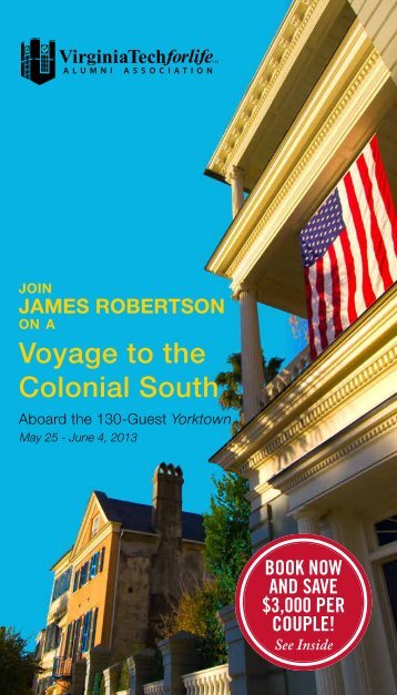 Historic Colonial South (PDF | 1MB) - Virginia Tech Alumni Association