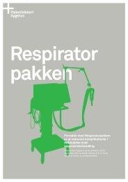 Formålet med Respiratorpakken er at reducere ... - Sikker Patient