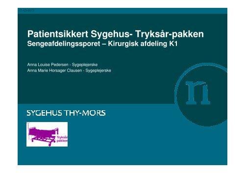 Præsentation om Tryksårpakken på Kirurgisk ... - Sikker Patient