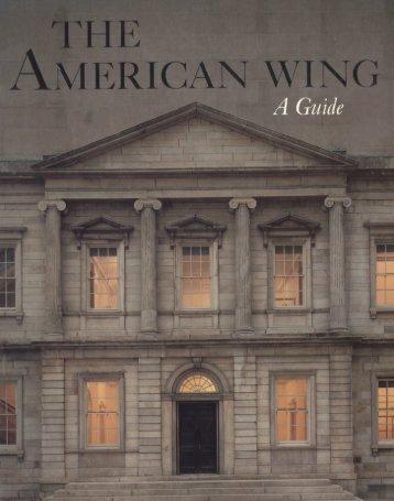 The American Wing - Metropolitan Museum of Art