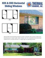 XOX & OXO Horizontal Sliding Windows - Thermal Windows, Inc.
