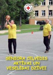 seniora ceļvedis aktīvai un veselīgai dzīvei - Latvijas Sarkanais Krusts