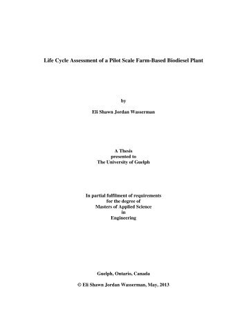 Life Cycle Assessment of a Pilot Scale Farm-Based Biodiesel Plant