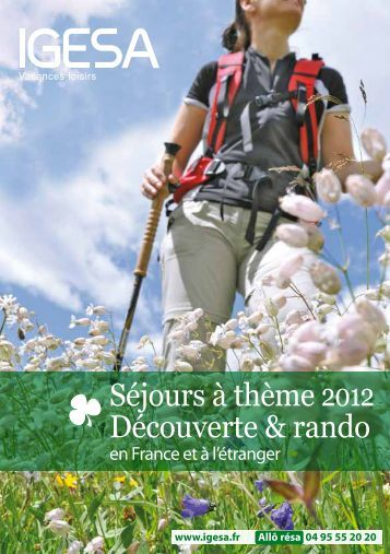 Séjours à thème 2012 Découverte & rando - IGESA