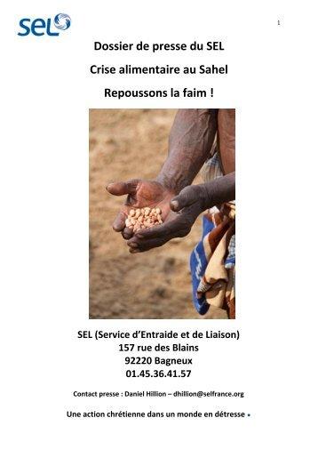 Dossier de presse du SEL Crise alimentaire au Sahel Repoussons ...